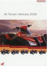 Prospekt 2006 Honda All Terrain Vehicles ATVs Rincon 680 FA TRX 500 400 350 FA