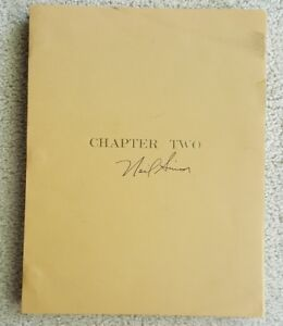 Neil Simon CHAPTER TWO Signed Presentation Script 3rd Draft April 1979 REV 7-79
