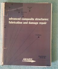 Advanced Composite Structures: Fabrication and Damage Repair ABARIS Training