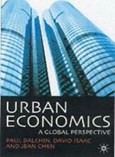Urban Economics: A Global Perspective By Paul N Balchin, David Isaac, Jean Chen