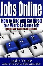 Jobs Online: Find and Get Hired to a Work-At-Home Job-ExLibrary