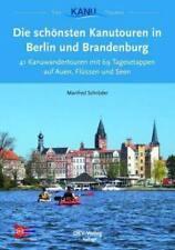 Die schönsten Kanutouren in Berlin und Brandenburg von Manfred Schröder (2017, Taschenbuch)