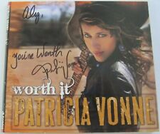 Patricia Vonne - Worth It CD Jun-2010 Bandolera SIGNED BY ARTIST Rare