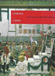 Episodios Nacionales 4: Gerona - Cádiz