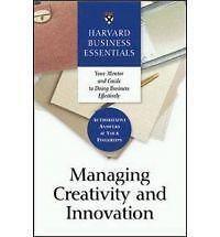Managing Creativity and Innovation (Harvard Business Essentials)-ExLibrary