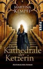 Martina Kempff: Die Kathedrale der Ketzerin