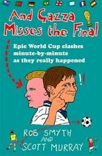 And Gazza Misses The Final, Murray, Scott, Smyth, Rob, New Book