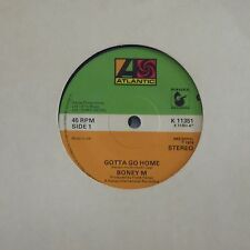 "BONEY M 'GOTTA GO HOME' UK 7"" SINGLE"