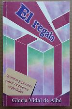 El Regalo Dramas y poesias por Gloria Vidal de Albo Fajardo Puerto Rico