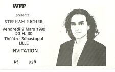 RARE / TICKET BILLET DE CONCERT - STEPHAN EICHER : LIVE A LILLE ( FRANCE ) 1990