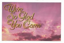 We're So Glad You Came Postcard