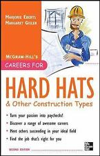 Careers for Hard Hats and Other Construction Types, 2nd Ed. (Careers f-ExLibrary