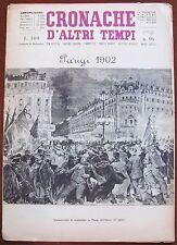 CRONACHE D'ALTRI TEMPI - N.96, 1962_Parigi 1902 Dimostrazione di nazionalisti*
