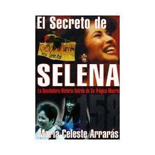 El Secreto de Selena : La Reveladora Historia Detr?s Su Tr?gica Muerte