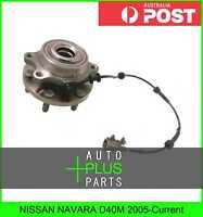 Fits NISSAN NAVARA D40M 2005-Current - Front Wheel Bearing Hub