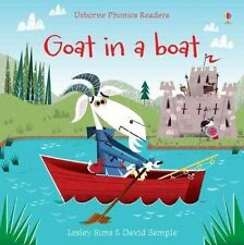 Very Good 1409580415 Paperback Goat in a Boat (Phonics Readers) Lesley Sims