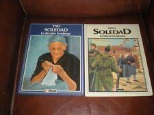 SOLEDAD - TITO - LOT DES TOMES 1 ET 4 EN EDITIONS ORIGINALES