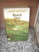 Rauch über dem Hochland, ein Roman von John Quigley