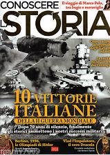 CONOSCERE LA STORIA=N°27 2016=10 VITTORIE ITALIANE=BERLINO 1936=VLAD/DRACULA