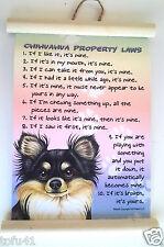 Chihuahua (Black &Tan) Property Laws Wall Hanging Dog Novelty 13