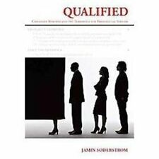 Qualified : Candidate RéSuméS and the Threshold for Presidential Success by...