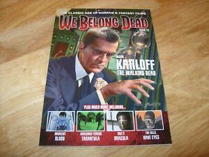 WE BELONG DEAD Magazine (Classic HORROR & FANTASY Films) #22 - WALKING DEAD etc
