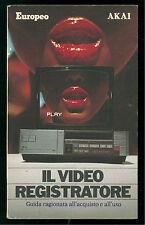 ROMANO GIORGIO IL VIDEO REGISTRATORE  EUROPEO AKAI ANNI '80 TV