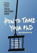 How to Tame Your PhD: Inger Mewburn
