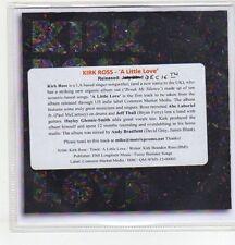 (ER771) Kirk Ross, A Little Love - DJ CD