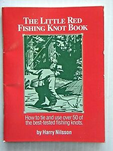 THE LITTLE RED FISHING KNOT BOOK - By: Harry Nilsson