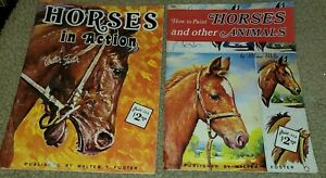 2 Vintage Books Horses in Action By Walter Foster  #174 How to Paint Horses #165