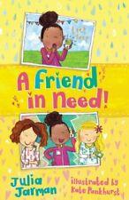 A Friend in Need (Friends)-Julia Jarman