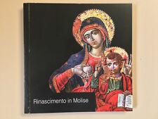 Rinascimento in Molise di Catalano - Ferrara - Vignone Ed. Palladino 2010