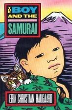 NEW - The Boy and the Samurai by Haugaard, Erik C.