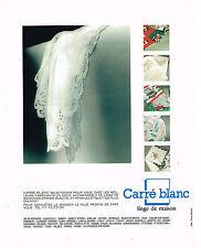 PUBLICITE ADVERTISING 074  1989  CARRE BLANC  linge de maison