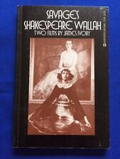 SAVAGES /SHAKESPEARE WALLAH- 1ST.  SIGNED BY JAMES IVORY & RUTH PRAWER JHABVALA