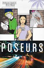 Poseurs by Deborah Vankin & Rick Mays 2011, TPB Image Comics OOP