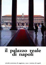 Giuseppe Castaldo et al. = IL PALAZZO REALE DI NAPOLI