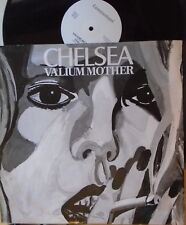 "CHELSEA ~ Valium Mother ~ 12"" Single PS"