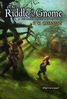 The Riddle of the Gnome: A Further Tale Adventure