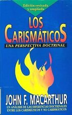 Diferencias Doctrinales entre los Carismaticos y los No Carismaticos Spanish Ed