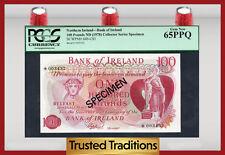 "TT PK 64b-CS1 1978 NORTHERN IRELAND 100 POUNDS ""SPECIMEN"" PCGS 65 PPQ GEM!"