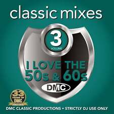 DMC Classic Mixes - I LOVE THE 50s & 60s Vol 3 Fifties Sixities Music CD