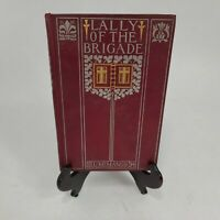 "Antique 1899 HC Edition ""Lally of the Brigade"" by L McManus - Rare + Good!"
