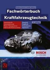 Bosch Fachinformation Automobil: Fachwörterbuch Kraftfahrzeugtechnik :...