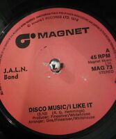 "J.A.L.N. Band – Disco Music/I Like It 1976 7"" Vinyl Single MAG 73 Plays VG+"