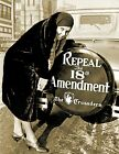 """1930 Repeal the 18th Amendment Prohibition Vintage Old Photo 8.5"""" x 11"""" Reprint"""