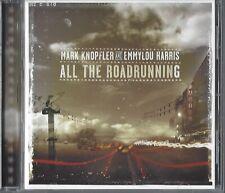 MARK KNOPFLER AND EMMYLOU HARRIS / ALL THE ROADRUNNING * NEW CD 2006 * NEU *