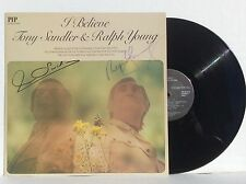 Tony Sandler & Ralph Young I BELIEVE vinyl LP PIP-6815 auto rare NM