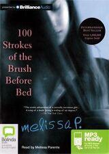 Melissa PARENTE / 100 STROKES of the BRUSH BEFORE BEAD  [ Audiobook ]